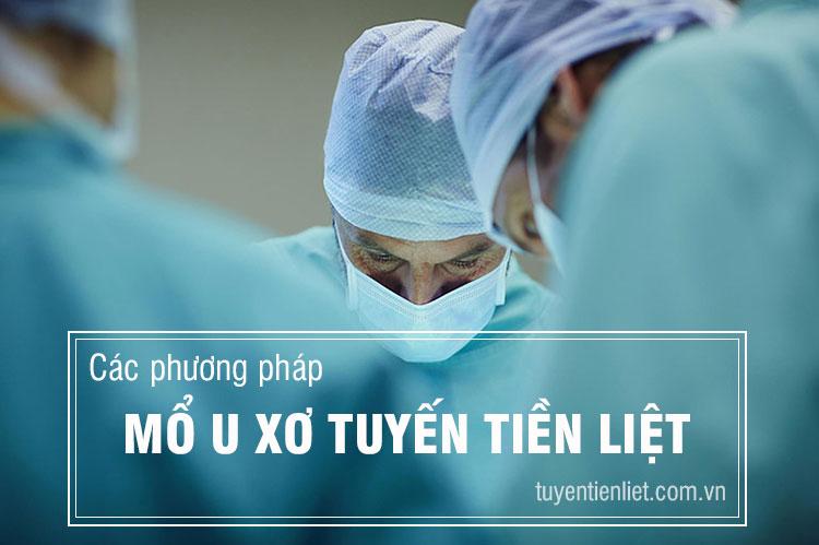 Phẫu thuật cắt bỏ khối tăng sản tuyến tiền liệt 1