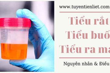 Tiểu rắt tiểu buốt tiểu ra máu: Nguyên nhân & điều trị